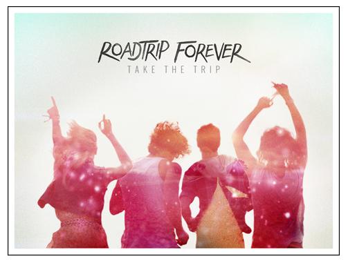 Roadtrip Forever