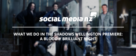 What We Do in the Shadows Wellington premiere: A blood-y brilliant night