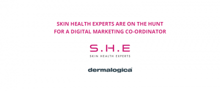 Digital Marketing Co-ordinator – Skin Health Experts (S.H.E)