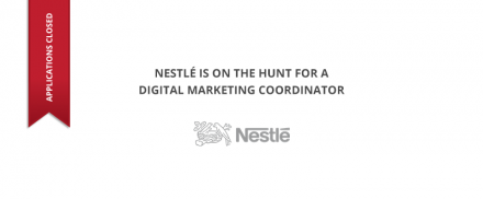 Nestlé – Digital Marketing Coordinator