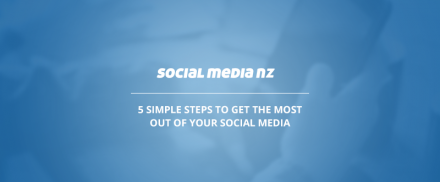 5 simple steps to get the most out of your social media