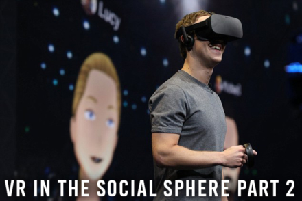 INTRODUCING VR TO THE SOCIAL SPHERE part 2