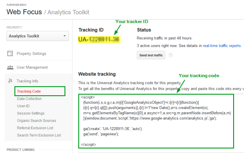 your tracking code and tracking ID in Google Analytics