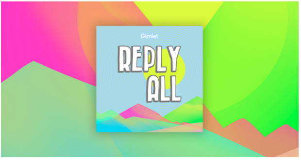 Reply All podcast banner
